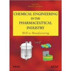 Chemical Engineering in Pharmaceutical Industry